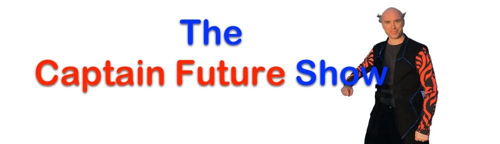 Captain Future Show